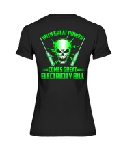 With Great Power Comes Great Electricity Bill Premium Fit Ladies Tee tile