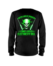 With Great Power Comes Great Electricity Bill Long Sleeve Tee thumbnail