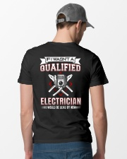 Electrician Not Qualified Dead For Now Classic T-Shirt lifestyle-mens-crewneck-back-6