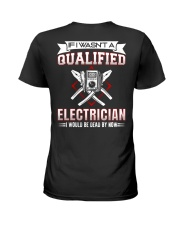 Electrician Not Qualified Dead For Now Ladies T-Shirt thumbnail