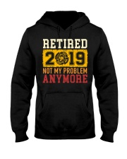Retired 2019 Not My Problem Anymore Hooded Sweatshirt thumbnail