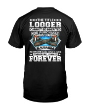 The Title Logger Canot Be Inherited Classic T-Shirt back
