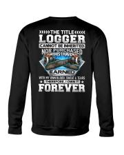 The Title Logger Canot Be Inherited Crewneck Sweatshirt thumbnail