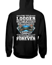 The Title Logger Canot Be Inherited Hooded Sweatshirt thumbnail