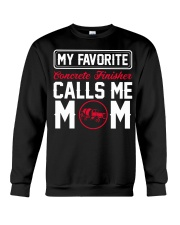 My Favorite Concrete Finisher Calls Me Mom Crewneck Sweatshirt thumbnail