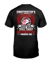 Firefighter's Wife  Good Men Still Exist Classic T-Shirt back