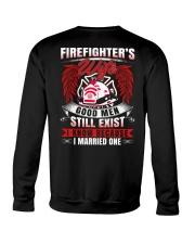 Firefighter's Wife  Good Men Still Exist Crewneck Sweatshirt thumbnail