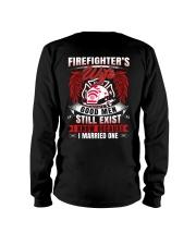 Firefighter's Wife  Good Men Still Exist Long Sleeve Tee thumbnail