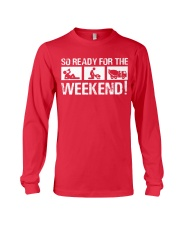 So Ready  For The Weekend Concrete Finisher Long Sleeve Tee thumbnail
