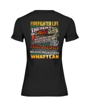 Firefighter Life The Pain Is Real Premium Fit Ladies Tee thumbnail