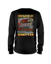 Firefighter Life The Pain Is Real Long Sleeve Tee thumbnail