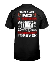 There Are No EX-Firefighters Classic T-Shirt back