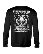 Firefighter Dad I Am There Waiting Watching Crewneck Sweatshirt thumbnail