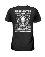 Firefighter Dad I Am There Waiting Watching Ladies T-Shirt thumbnail