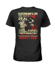 Electrician's Life The Pain is Real Ladies T-Shirt thumbnail