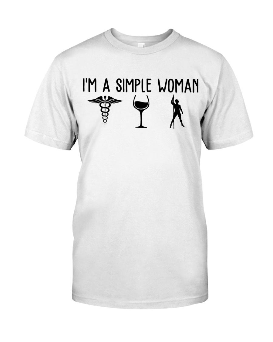 I'm A  Simple Woman Nurse Tee Classic T-Shirt