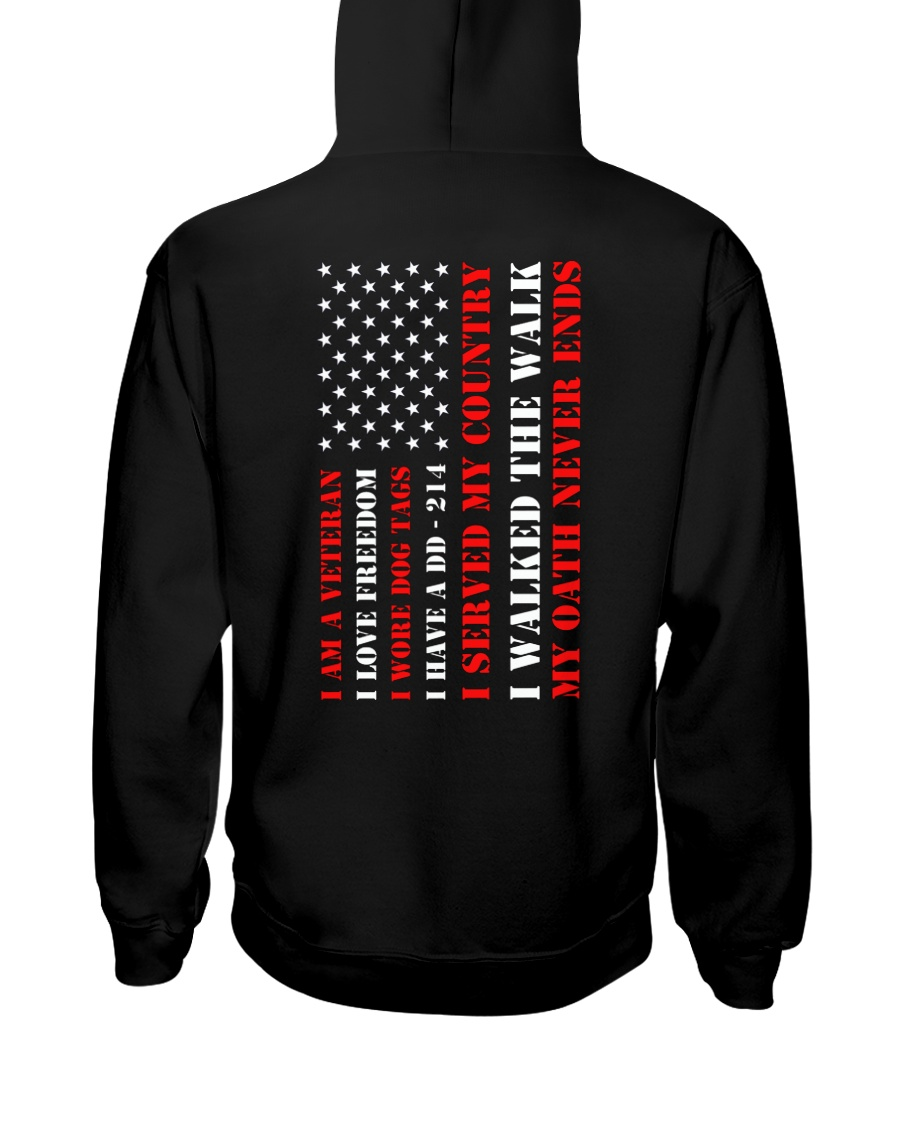 Veteran Flag My Oath Never Ends Hooded Sweatshirt