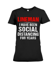 Lineman I Have Been Social Distancing For Years Premium Fit Ladies Tee thumbnail