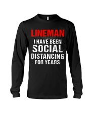 Lineman I Have Been Social Distancing For Years Long Sleeve Tee thumbnail