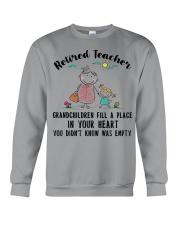 Retired Teacher Grandchildren Fill A Place Crewneck Sweatshirt thumbnail