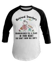 Retired Teacher Grandchildren Fill A Place Baseball Tee thumbnail