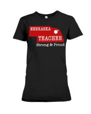 Nebraska teacher Strong Proud Premium Fit Ladies Tee thumbnail