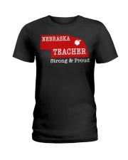 Nebraska teacher Strong Proud Ladies T-Shirt thumbnail