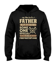 Any Man Can Be A Father Firefighter Dad Hooded Sweatshirt thumbnail