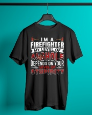 I'm A Firefighter - Level Of Stupidity Classic T-Shirt lifestyle-mens-crewneck-front-3