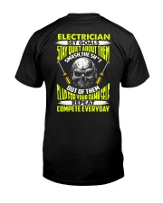 Electrician Repeat Compete Everyday Classic T-Shirt back