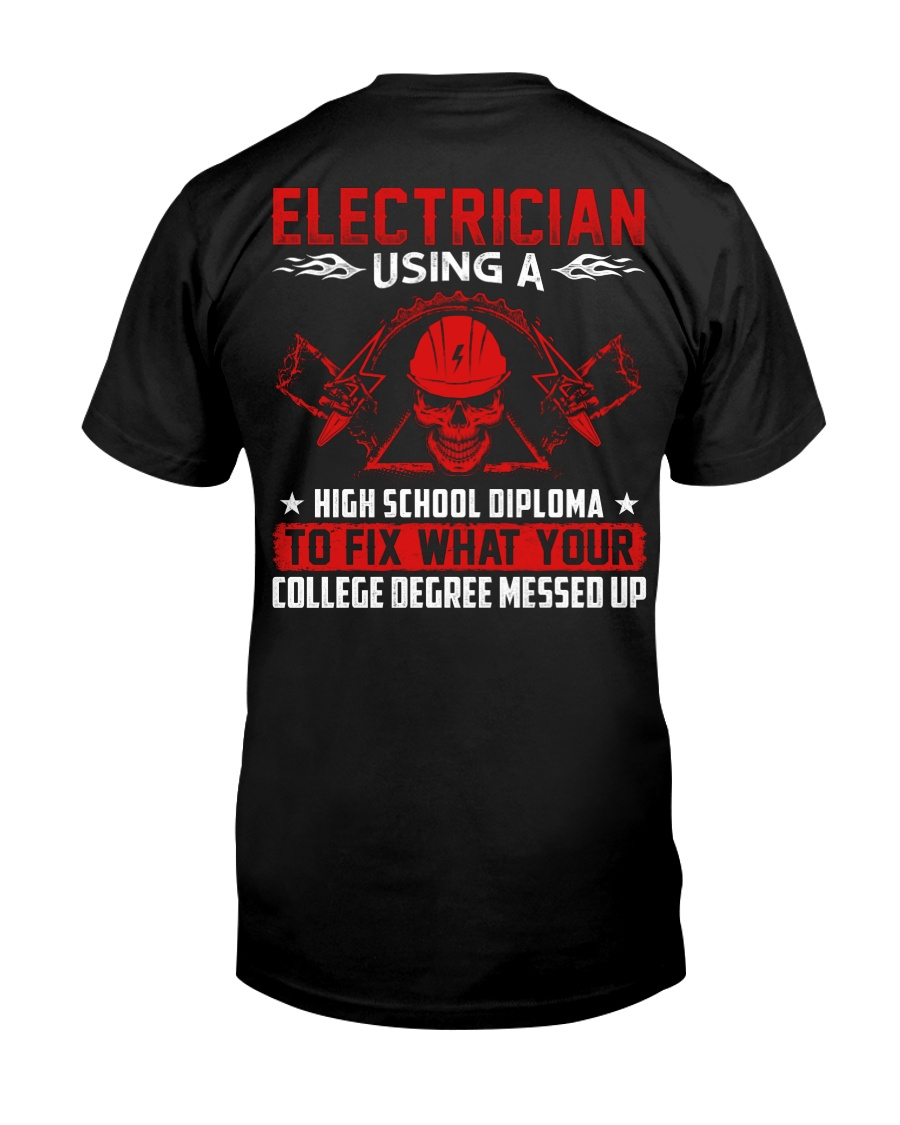 Electrician Using A High School Diplome Classic T-Shirt