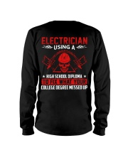 Electrician Using A High School Diplome Long Sleeve Tee thumbnail