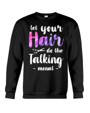 Let Your Hair Do The Talking Monat Crewneck Sweatshirt thumbnail