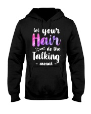 Let Your Hair Do The Talking Monat Hooded Sweatshirt thumbnail