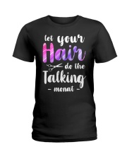 Let Your Hair Do The Talking Monat Ladies T-Shirt thumbnail