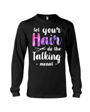 Let Your Hair Do The Talking Monat Long Sleeve Tee thumbnail