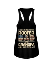I Have There Titles Roofer Dad And Grandpa Ladies Flowy Tank thumbnail