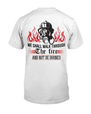 We Shall Walk Through The Fire And Not Be Burned Classic T-Shirt back