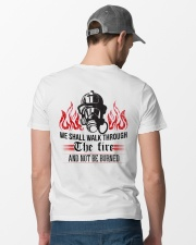 We Shall Walk Through The Fire And Not Be Burned Classic T-Shirt lifestyle-mens-crewneck-back-6