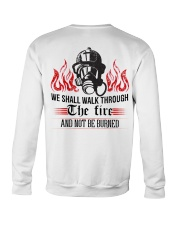 We Shall Walk Through The Fire And Not Be Burned Crewneck Sweatshirt thumbnail