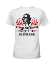 We Shall Walk Through The Fire And Not Be Burned Ladies T-Shirt thumbnail