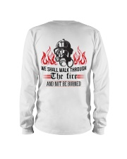 We Shall Walk Through The Fire And Not Be Burned Long Sleeve Tee thumbnail