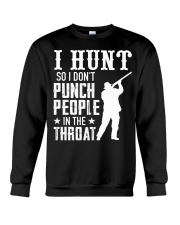 I Hunt So I Dont Punch People In The Throat Crewneck Sweatshirt thumbnail
