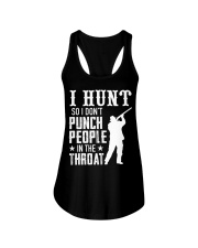 I Hunt So I Dont Punch People In The Throat Ladies Flowy Tank thumbnail