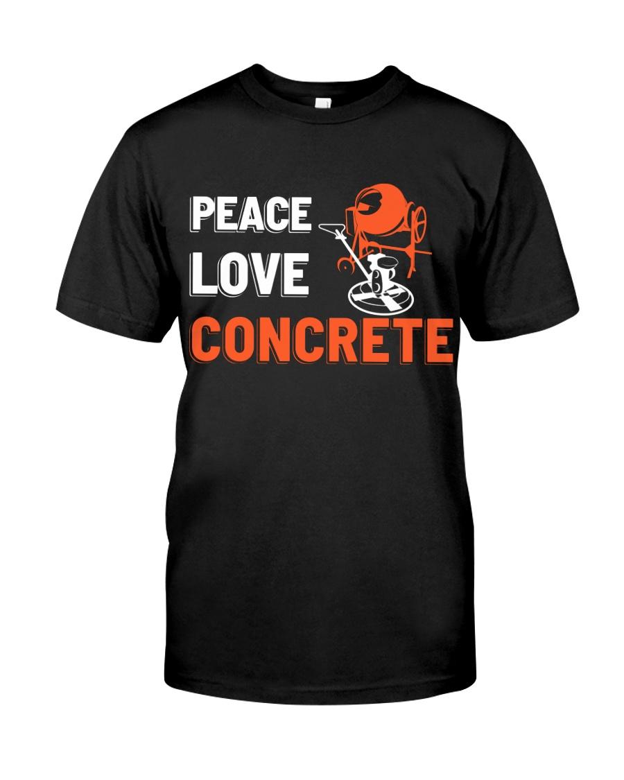 Peace Love Concrete Classic T-Shirt