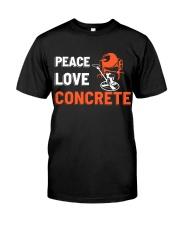 Peace Love Concrete Classic T-Shirt front
