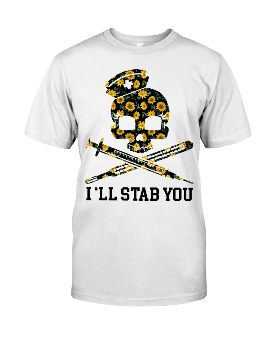 Nurse - I'll Stab You Classic T-Shirt