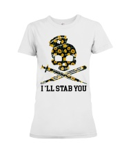 Nurse - I'll Stab You Premium Fit Ladies Tee thumbnail