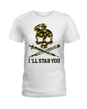 Nurse - I'll Stab You Ladies T-Shirt thumbnail