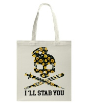 Nurse - I'll Stab You Tote Bag thumbnail